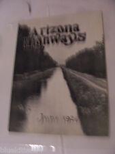 ARIZONA HIGHWAYS MAGAZINE 1926 JUNE HOLBROOK SPRINGERVILLE YUMA PHOENIX HIGHWAY