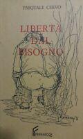 LIBERTA' DAL SOGNO Pasquale Cervo AE163