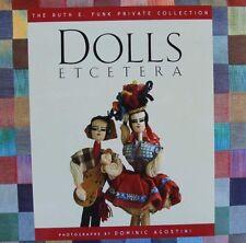 LIVRE/BOOK : POUPEES ETCETERA (antique,ethnique,miniature,maison poupée,dolls