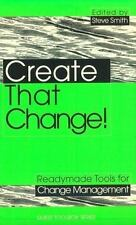 How to Be Better: Make That Change! : Tools and Techniques for Facilitating Cha…