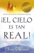 El Cielo Es Tan Real: Cree que el cielo existe realmente? (Spanish Edition)