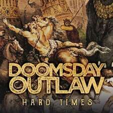 DOOMSDAY OUTLAW  Hard Times   CD  NEU & OVP 11.05.2018