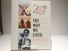 The Way We Lived by Reader's Digest Editors (2000, Paperback)