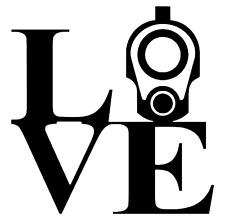 LOVE / FIREARMS -  5 INCH VINYL DECAL WINDOW LAPTOP CAR BUMPER STICKER