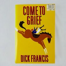 Dick Francis, Come to Grief, 1995 Putnam 1st Edition, Hardcover w Dust Jacket