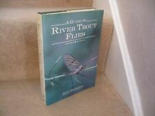 A Guide to River Trout Flies par John Roberts 1989 Arrière Dur Edition Vintage