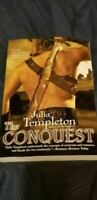 The Conquest by Julia Templeton