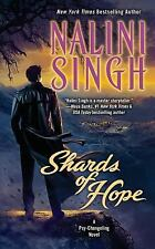 Shards of Hope book 14 by Nalini Singh (2015, Paperback) New