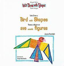Let's Draw a Bird With Shapes Vamos a Dibujar un Ave Usando Figuras (Let's Draw