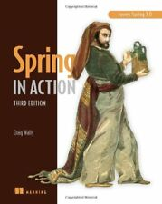 Spring in Action: Covers Spring 3.0 by Craig Walls