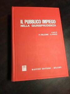 FALCONE e POZZI IL PUBBLICO IMPIEGO NELLA GIURISPRUDENZA GIUFFRE' 1990 CVMS1/19