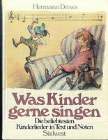 Was Kinder gerne singen ~ Hermann Drews