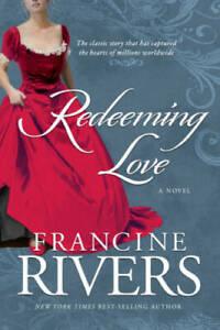 Redeeming Love - Paperback By Rivers, Francine - GOOD