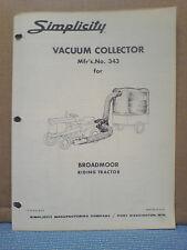 Simplicity No. 343 Vacuum Collector Installation And Parts Manual Original!