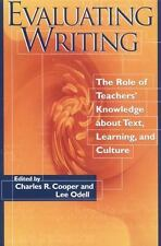 Evaluating Writing: The Role of Teachers' Knowledge About Text, Learning, and