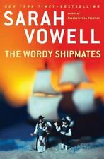 The Wordy Shipmates, Sarah Vowell FREE SHIP IN THE USA!