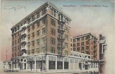 1913 handcolored postcard - Nueces Hotel, Corpus Christi, Texas