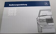 Original Betriebsanleitung Mercedes-Benz W123 200D/240D/300D NEU