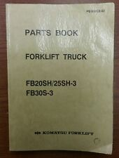 KOMATSU Forklift Manual for models FB20SH/25SH-3 and FB30S-3