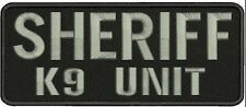 Sheriff k9 unit embroidery patches 4x10 hook on back grey letters