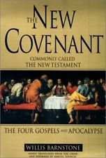 The New Covenant: Commonly Called the New Testamen