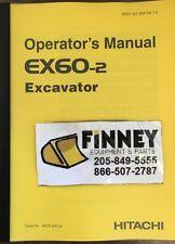Hitachi EX60-2 Excavator Operation Operator Maintenance Manual EM10K-1-2