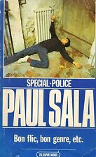 Bon flic, bon genre ... / Paul SALA / Fleuve Noir - Spécial Police // 1. édition
