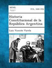 Historia Constitucional de La Republica Argentina (Paperback or Softback)
