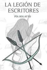 La Legion de Escritores by Pia Bolatto (2016, Paperback)