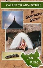 Very Good, Called To Adventure: In Southern Sudan, King, Mrs Jan, Book