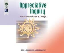 Appreciative Inquiry: A Positive Revolution in Change by Cooperri 9781681419985