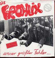 """DIE FROHLIX Unser größter Fehler... 7"""" Vinyl (1986 Herbe Scherbe) neu!"""