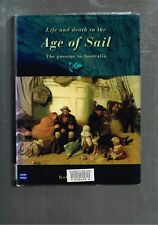 Life and Death in the Age of Sail: The Passage to Australia by Robin Haines HBDJ