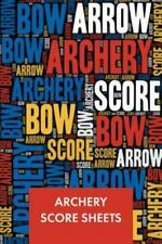 New listing Archery Score Sheets: Score Cards for Archery Tournaments, Competitions, Reco...