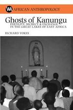 Ghosts of Kanungu: Fertility, Secrecy and Exchange in the Great Lakes of East Af