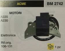 BOBINA ELETTRONICA MOTOCOLTIVATORE MOTORE ACME A220 A230 A 220 A 230 106131
