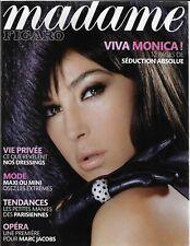 MADAME FIGARO 10/11/2006 MONICA BELLUCCI - DRESSINGS - MODE MINI MAXI - OPERA