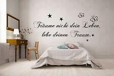 Wandtattoo W1606 Spruch Schlafzimmer Wohnzimmer Träume nicht dein Leben...