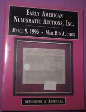 Early American Numismatic Auctions Catalog, Autographs & Americana, 9 March 1996