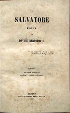 1847 – BERTOLOTTI, IL SALVATORE – LETTERATURA ITALIANA CHIESA CATTOLICA CRISTO