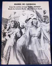 "SHEET MUSIC: MANHA DE CARNAVAL - FROM ""BLACK ORPHEUS - RARE"