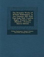 The Dramatic Works of William Shakespeare, in Ten Volumes: All's Well That Ends