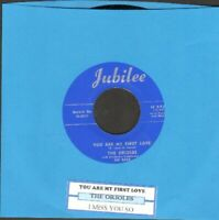 Orioles - You Are My First Love/I Miss You So Vinyl 45 rpm record Free Ship