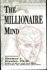 THE MILLIONAIRE MIND book Thomas J Stanley Ph.D. ISBN 0-7322-6759-5 Do you have?