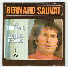 Bernard Sauvat Vinyl 45 the Dress Green - the Path of Sa Life - Disc Az 413