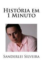 Historia Em 1 Minuto by Sanderlei Silveira (2014, Paperback)