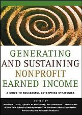 Generating and Sustaining Nonprofit Earned Income: A Guide to Successful Enterp