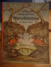 Etwas von den Wurzelkindern Bilderbuch Kinder Antik selten Kinderbuch Olfers
