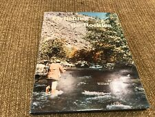 TE233 FLY FISHING THE ROCKIES, BY WILLIAM BLACK  ROCKY MOUNTAIN ANGLING H/C