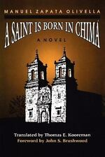 Texas Pan American: A Saint Is Born in Chima by Manuel Zapata Olivella (1991,...